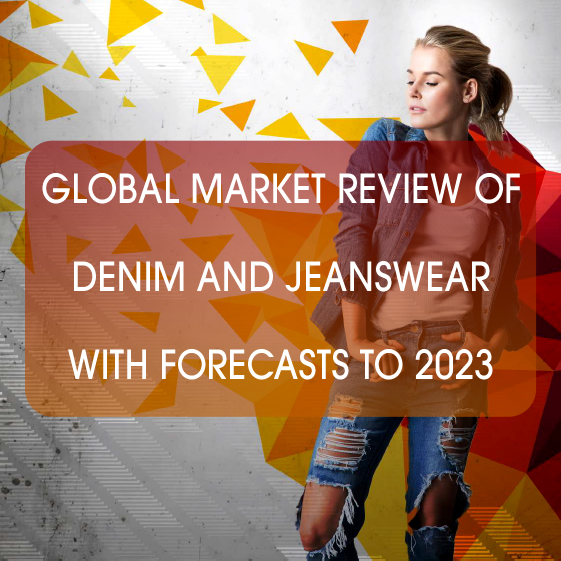 Global market review of denim and jeanswear  with forecasts to 2023
